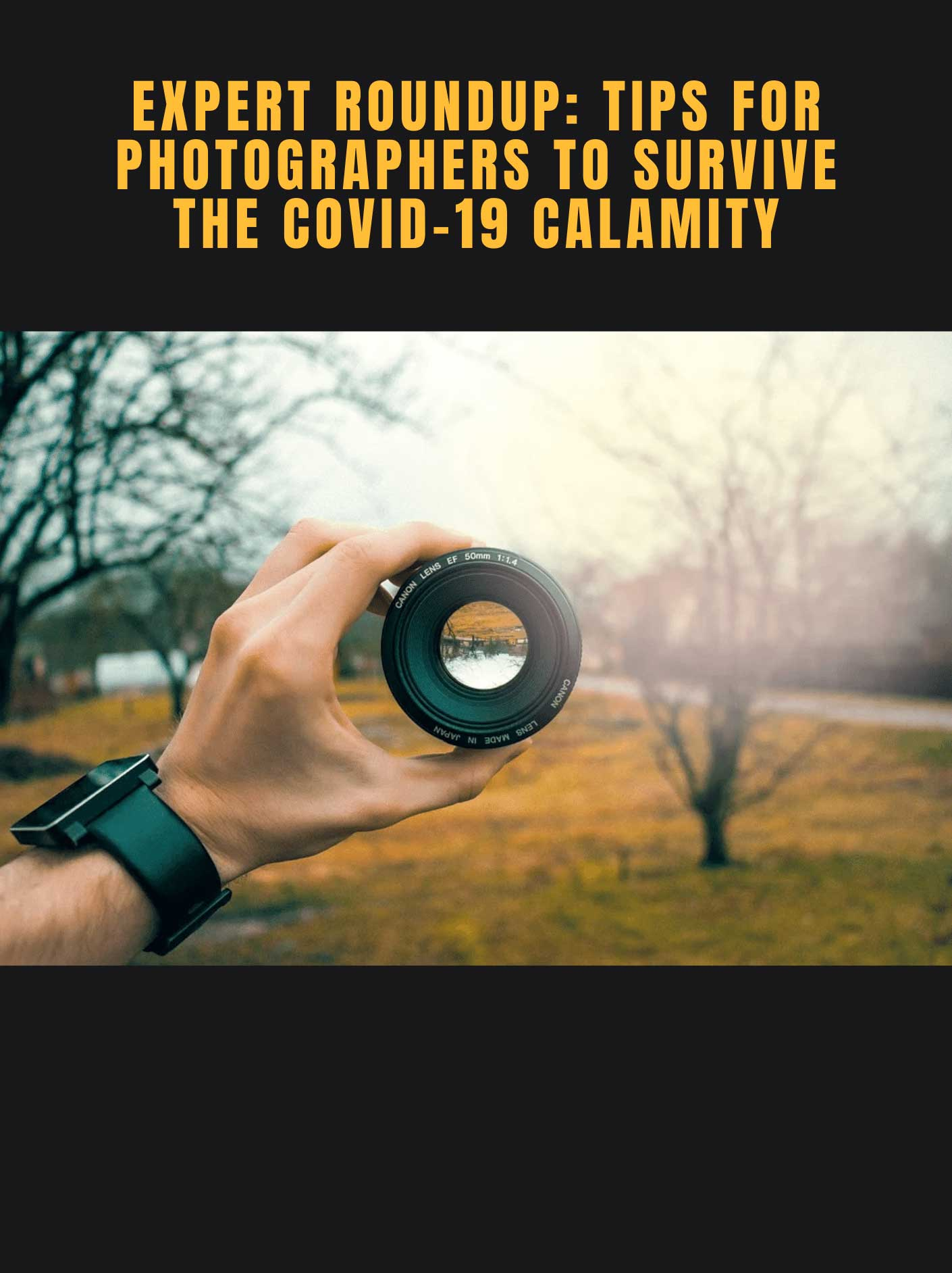 https://www.offshoreclippingpath.com/wp-content/uploads/2020/05/Expert-Photographers-Share-Their-Tips-on-How-to-Manage-the-COVID-19-Calamity.jpg