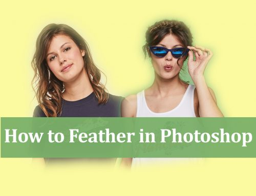 How to Feather in Photoshop to Make Smoother Edges?